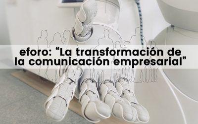 """eforo: """"La transformación de la comunicación empresarial"""""""