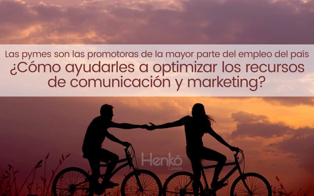 Las pymes necesitan ayuda para optimizar los recursos de comunicación y marketing
