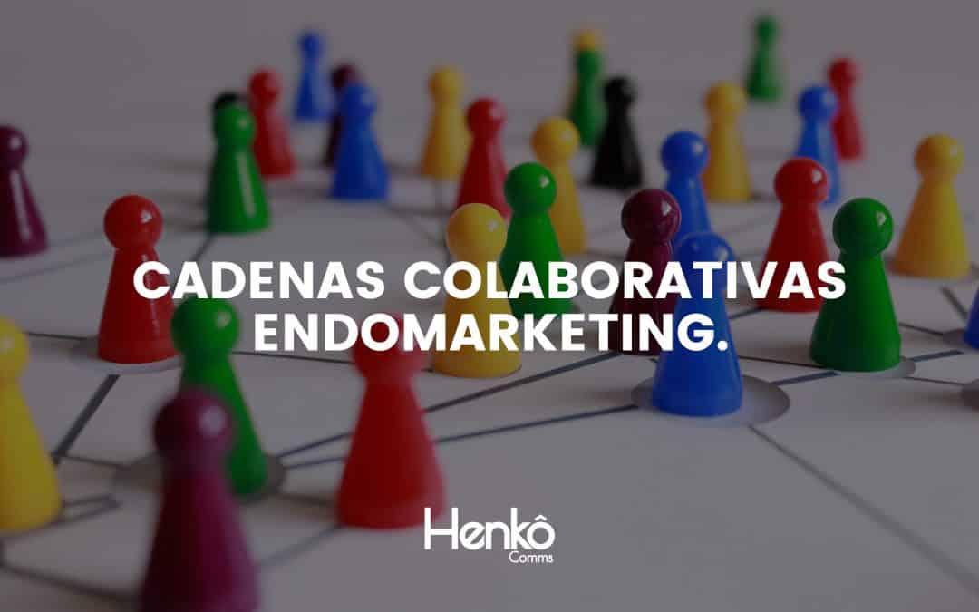 La construcción de cadenas colaborativas a través del endomarketing.